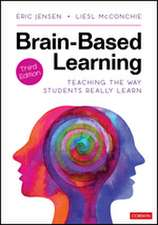 Brain-Based Learning: Teaching the Way Students Really Learn