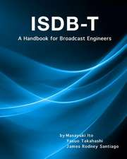Integrated Services Digital Broadcasting-Terrestrial (Isdb-T)