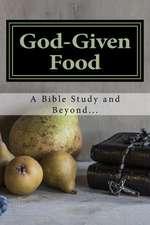 God-Given Food