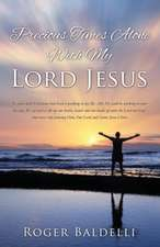 Precious Times Alone with My Lord Jesus