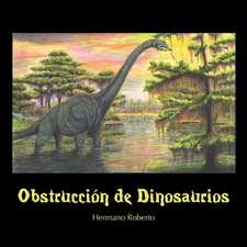 Obstrucción de Dinosaurios