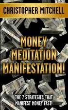 Money Meditation Manifestation!