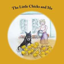 The Little Chicks and Me