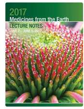 2017 Medicines from the Earth Lecture Notes