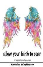 Allow Your Faith to Soar