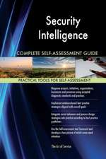 Security Intelligence Complete Self-Assessment Guide