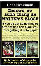 There's No Such Thing as Writer's Block