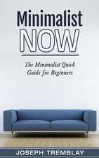 Minimalist Now