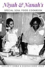 Niyah & Nanah's Special Soul Food Cookbook