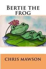 Bertie the Frog