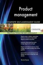 Product Management Complete Self-Assessment Guide