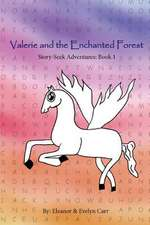 Valerie and the Enchanted Forest