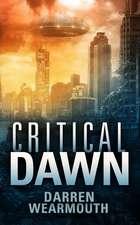 Critical Dawn