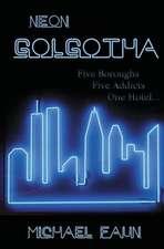 Neon Golgotha