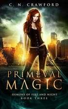 Primeval Magic