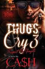 Thugs Cry 3