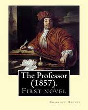 The Professor (1857). by