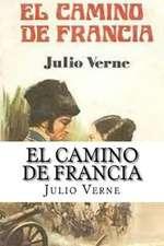 El Camino de Francia (Spanish) Edition
