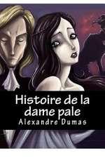 Histoire de la Dame Pale