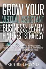 Grow Your Virtual Assistant Business