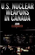U.S. Nuclear Weapons in Canada:  James Cook and Canada, from 1758 to 1779