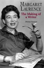 Margaret Laurence: The Making of a Writer