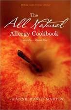 All Natural Allergy Cookbook