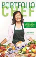 The Portfolio Chef: Satisfy Your Investment Appetite