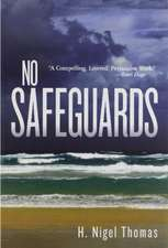 No Safeguards