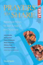 Prayers to Share, Year B