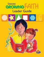 Seasons Growing Faith Leader Guide: Birth to Age 2