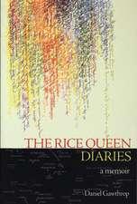 The Rice Queen Diaries: A Memoir