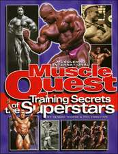 Muscle Quest: Training Secrets of the Superstars