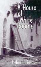 A House of White Rooms