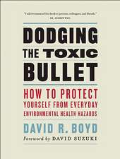 Dodging the Toxic Bullet: How to Protect Yourself from Everyday Environmental Health Hazards