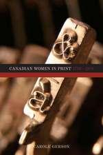 Canadian Women in Print, 1750-1918: 1750-1918