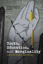 Youth, Education, & Marginality