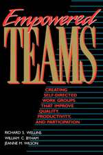 Empowered Teams: Creating Self–Directed Work Groups That Improve Quality, Productivity, and Participation