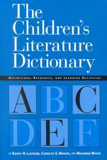 The Children's Literature Dictionary:  Definitions, Resources, and Learning Activities