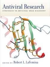 Antiviral Research:  Strategies in Antiviral Drug Discovery