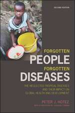 Forgotten People, Forgotten Diseases