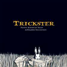 Trickster:  A Graphic Collection