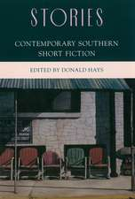 Stories: Contemporary Southern Short Fiction