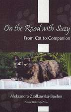 On the Road with Suzy:  From Cat to Companion