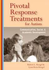 Pivotal Response Treatment for Autism:  Communication, Social, & Academic Development
