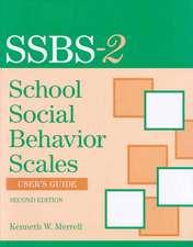 School Social Behavior Scales User's Guide