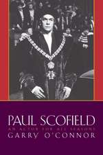 Paul Scofield an Actor for All Seasons:  75 Exercises for Classroom and Studio Use