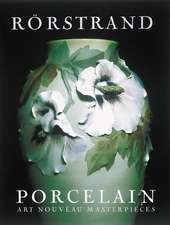 Rorstrand Porcelain: Art Nouveau Masterpieces