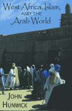 West Africa, Islam, and the Arab World: Studies in Honor of Basil Davidson