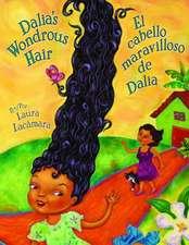 Dalia's Wondrous Hair / El Maravilloso Cabello de Dalia